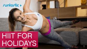 4 HIIT-Workouts: fit durch die Feiertage