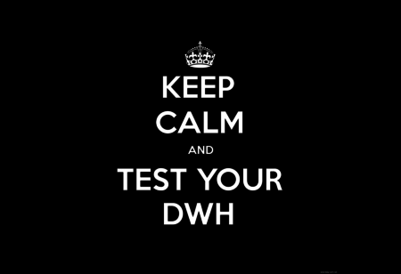Keep calm and test your DWH
