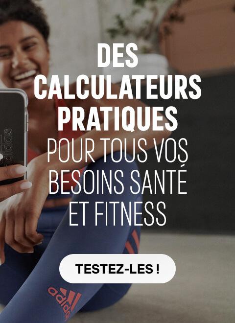 Des calculateurs pratiques pour tous vos besoins santé fitness - Testez-les